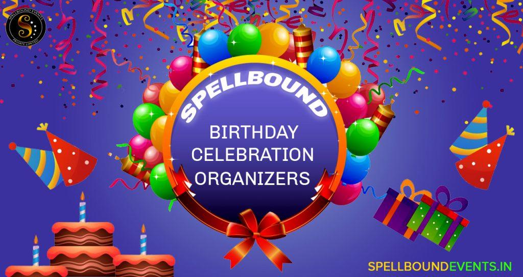 Spellbound Birthday Celebration Organizers
